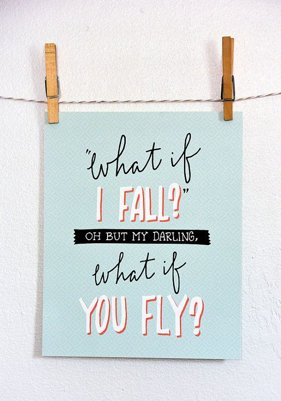 What if I Fall Oh But My Darling What If You Fly by TomDickandMary, $8.00