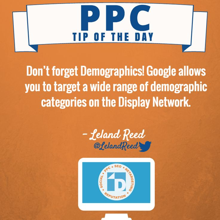 It's Tuesday! You know what that means...another awesome #PPC Tip from our very own Leland Reed. Don't forget demographics! You can target a  wide range of demographics on the #DisplayNetwork.