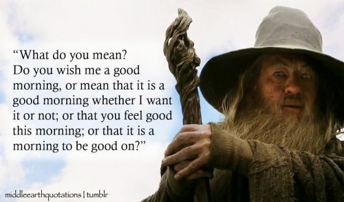 Good Morning Hobbit Quote: Embroidery, Cause I Can't Knit Words