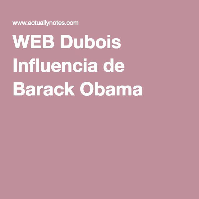 WEB Dubois Influencia de Barack Obama