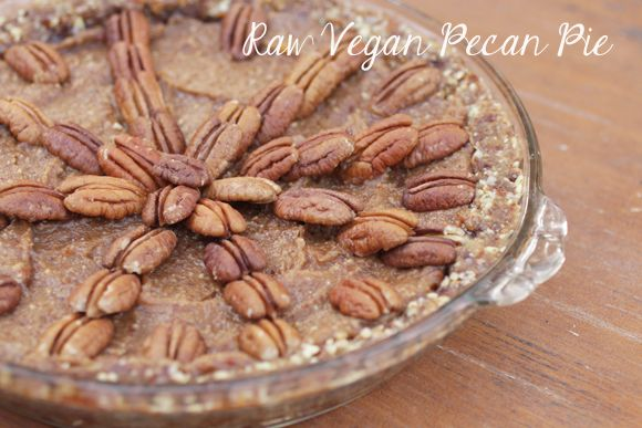 RAW VEGAN PECAN PIE Yum! Gotta make one of these while on Vacation ...