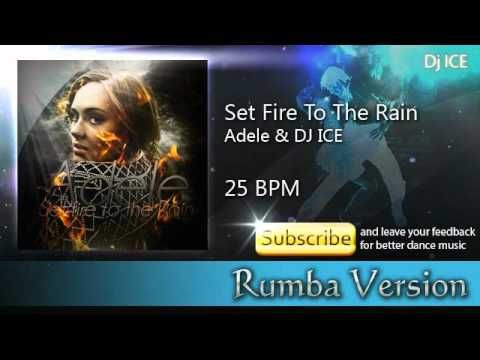 Rumba - Set Fire To The Rain (25 BPM)