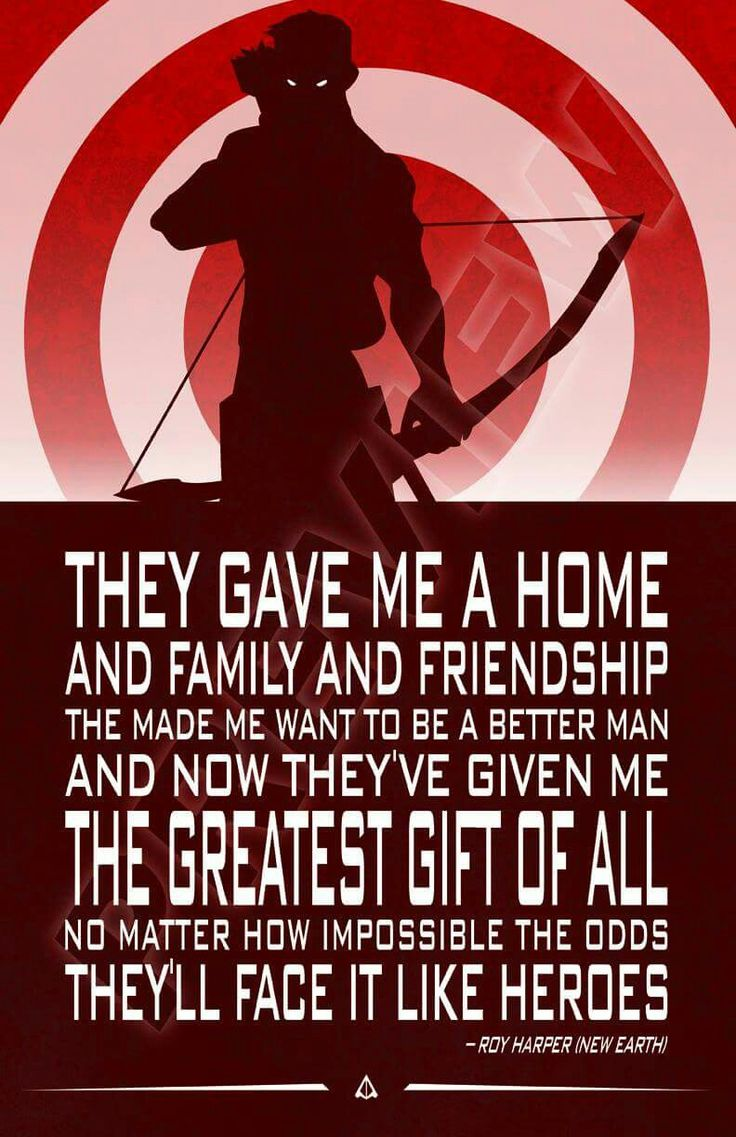 Red Arrow quote. Roy Harper. Arsenal, Speedy, Teen Titans. Young Justice. Outsiders. DC Comics