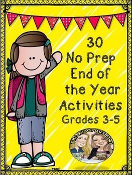 Looking for a way to keep your students entertained at the end of the year? Look no further! You have found 30 no prep activities for your students to complete! Simply print and go! Great time fillers and memory makers! The students will love the activities!The 30 Activities:Students will create a Sneak Peek of Your Year book for next years class containing:-Welcome Message from current student -5 Survival Tips from current student to new student -Inside Look at the Teacher-A Funny Story…