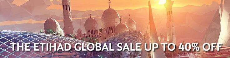 Etihad Airways Global Sale. Up to 40% Discount on Flights booked between 22nd – 28th April 2016