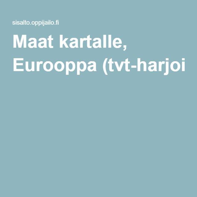 Maat kartalle, Eurooppa (tvt-harjoitus).