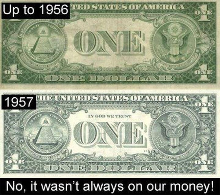 """Did you know that """"In God We Trust"""" was added to America's paper currency in 1957 in response to the Soviet Union's anti-religious stance and the McCarthyist Communist Cold War Witch-hunt?"""