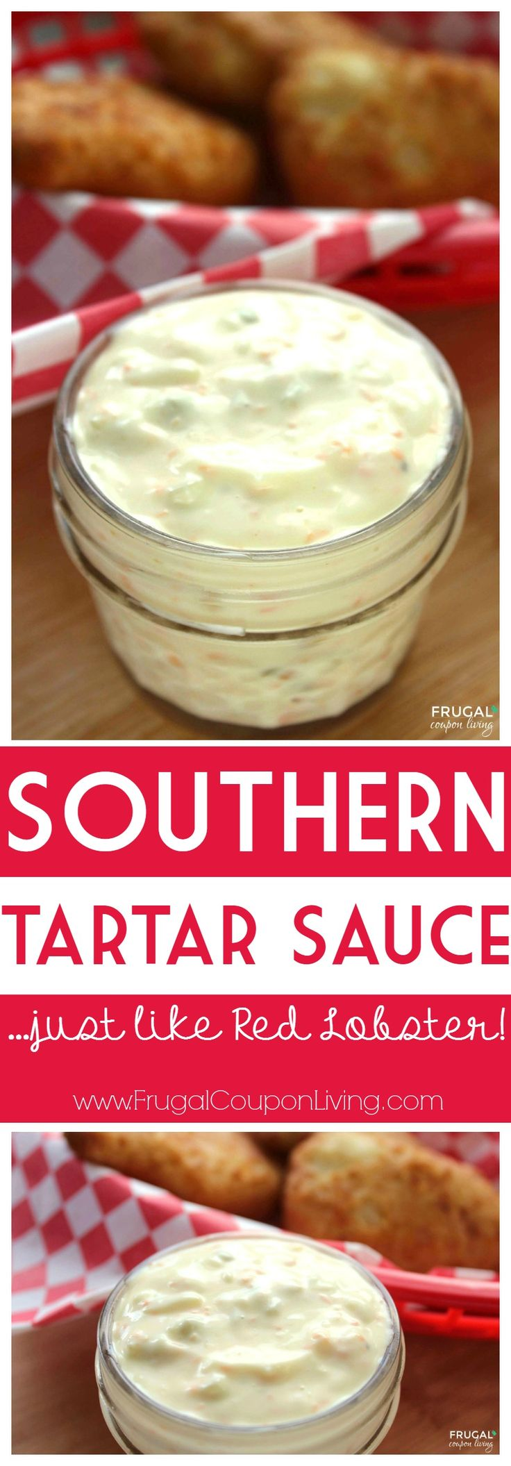 Southern Tartar Sauce Recipe, just like Red Lobster. Perfect dip for fish and chips! Recipe on Frugal Coupon Living.