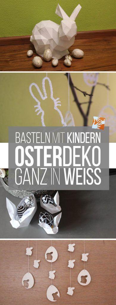 Weiße Osterdeko basteln mit Kindern: DIY Osterhasen und Ostereier aus Fimo Air Light, aus dem 3D-Doodler, 3D-Zeichenstift, Origami, Polygonosterhase aus Papier