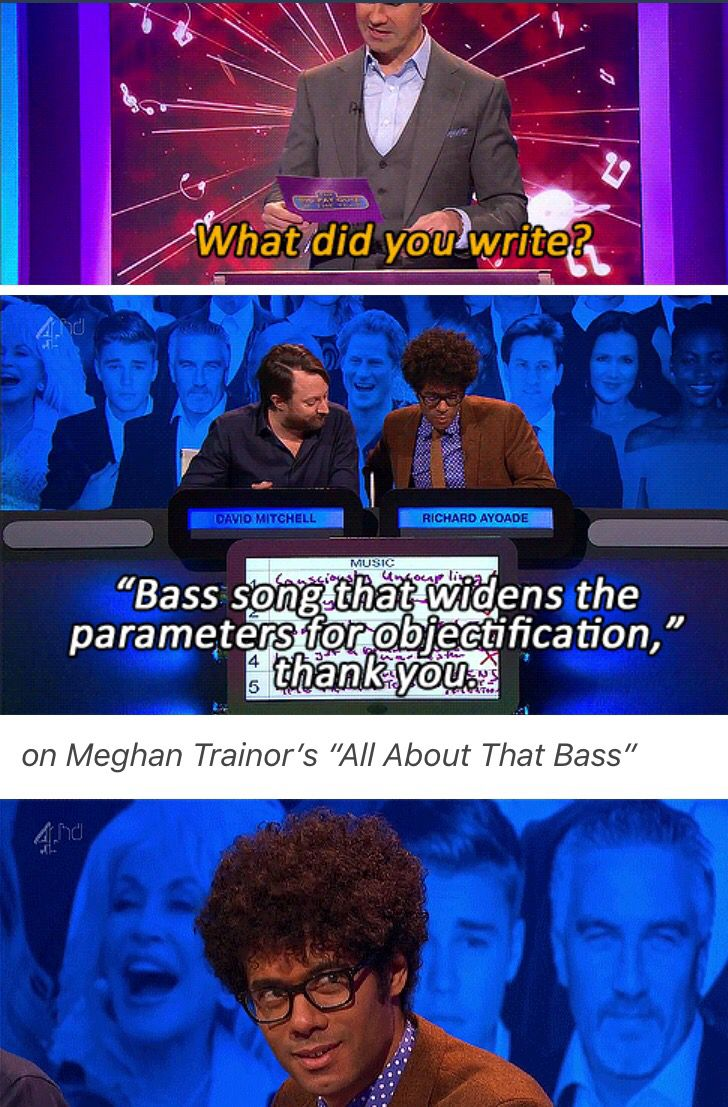 Richard Ayoade http://sabergowitz.tumblr.com/post/106747516449/on-meghan-trainors-all-about-that-bass