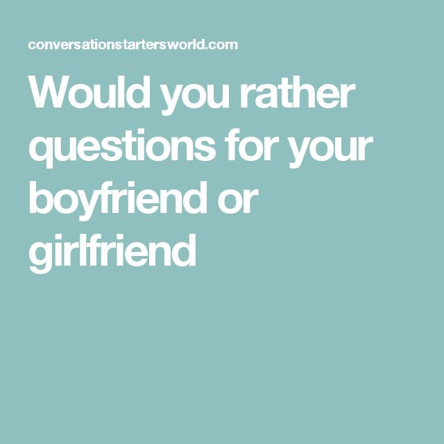Best 25+ Questions for your boyfriend ideas on Pinterest ...