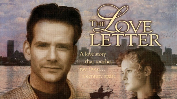 The Love Letter..... romance and time travel .... fantastic