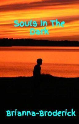 Souls In The Dark #wattpad #short-story