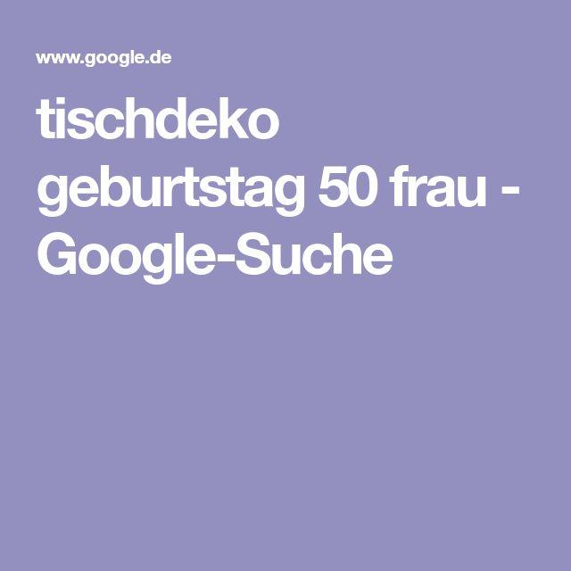 tischdeko geburtstag 50 frau - Google-Suche