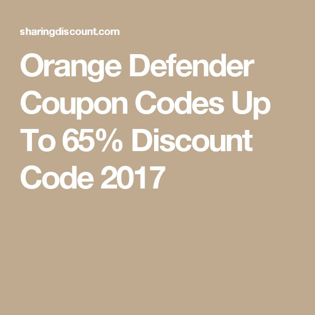 Orange Defender Coupon Codes Up To 65 Discount Code 2017   Coupon Layouts  Coupon Layouts