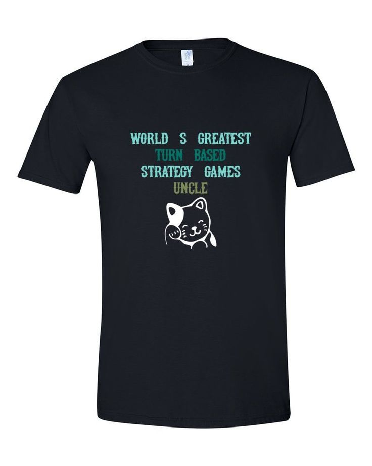 WORLD'S GREATEST TURN-BASED STRATEGY GAMES UNCLE http://ift.tt/2D37Qkw #worlds #greatest #Turnbased #strategy #games #uncle #blessed #cooluncle  #shirt #shirts #tshirt #tshirts #tees #teeshirts #tshirtdesign #tshirtoftheday #procedural