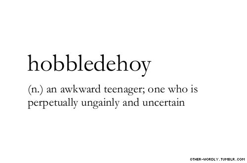 unusual words and definitions | ... guys funny words weird words socially awkward tadpole awkward teenager