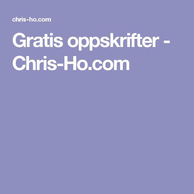 Gratis oppskrifter - Chris-Ho.com