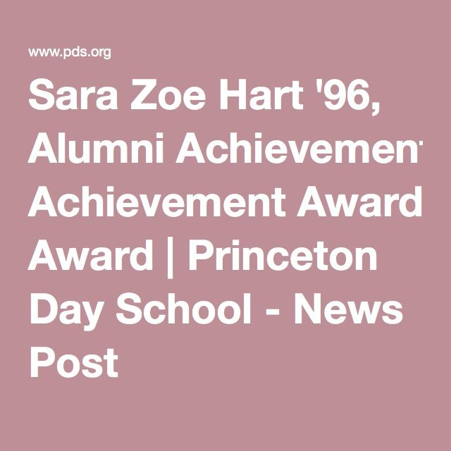 Sara Zoe Hart ꞌ96, Alumni Achievement Award   Princeton Day School - News Post