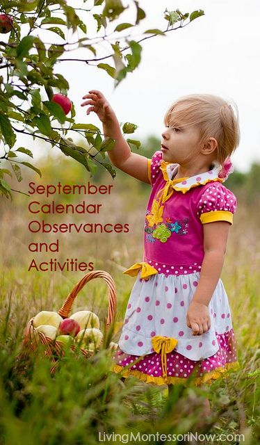 LivingMontessoriNow.com : This post contains calendar observances and themed activities for September 2014.