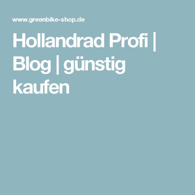 Hollandrad Profi | Blog | günstig kaufen