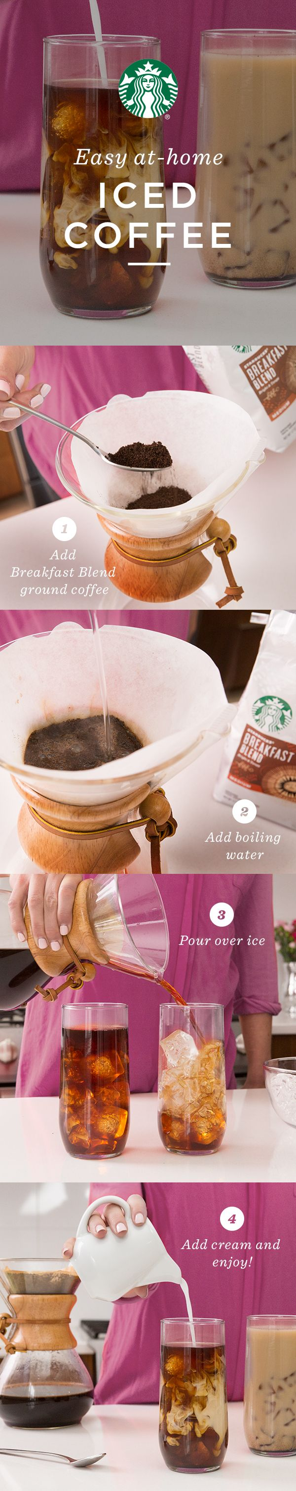 Brew iced coffee at home! Using a light coffee like Breakfast Blend, simply brew your coffee at double strength—twice the coffee grounds, same amount of water—pour over ice, and finish with a creamer of your choice.