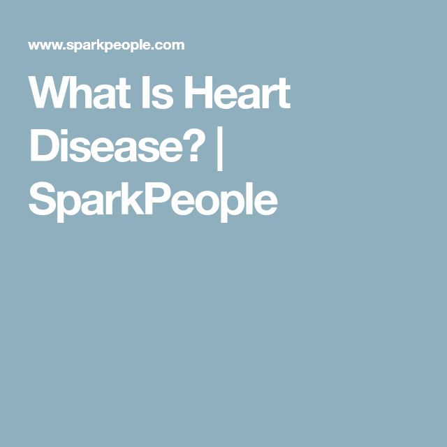 What Is Heart Disease? | SparkPeople