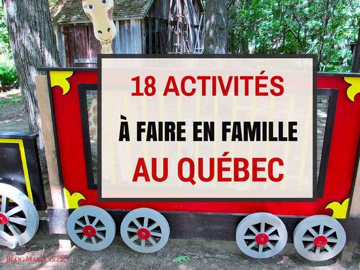 18 activites a faire en famille au quebec voyage vacances enfants quoi faire ete 2015 maman a la maison papa au foyer