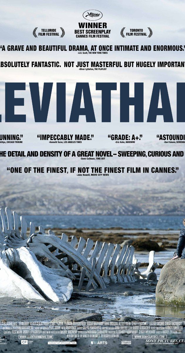 Leviafan (2014)   Directed by Andrey Zvyagintsev.  With Elena Lyadova, Vladimir Vdovichenkov, Aleksey Serebryakov, Roman Madyanov. In a Russian coastal town, Dmitri is forced to fight the corrupt mayor when he is told that his house will be demolished. He recruits a lawyer friend to help, but the man's arrival brings further misfortune for Dmitri and his family. IMDb 8.0