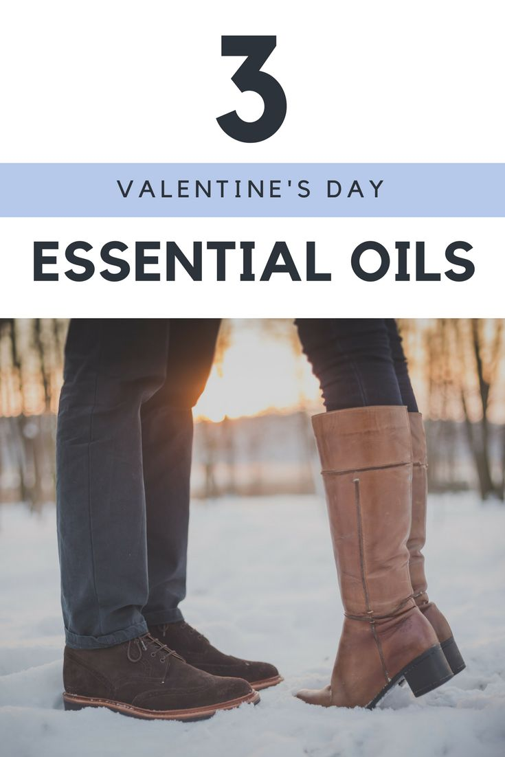 3 Essential Oils for Valentine's Day