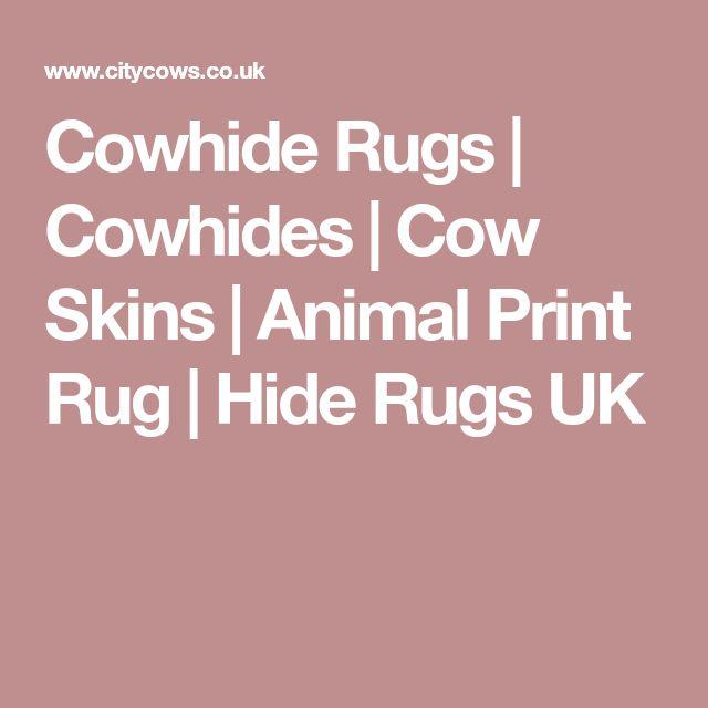 Cowhide Rugs | Cowhides | Cow Skins | Animal Print Rug | Hide Rugs UK