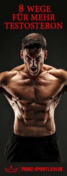 Testosteron für Muskelaufbau: 11 Wege für mehr Muskelhormon
