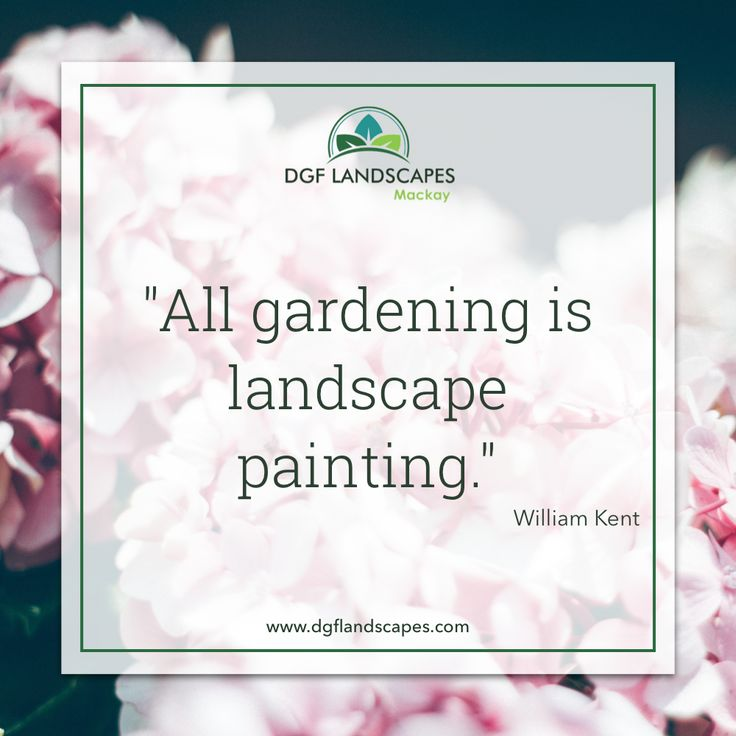 """""""All gardening is landscape painting."""" - William Kent #TuesdayTruth"""
