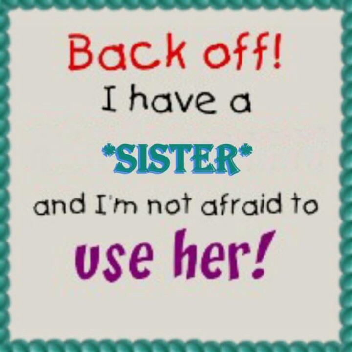 Best 25+ Sister Sayings Ideas On Pinterest