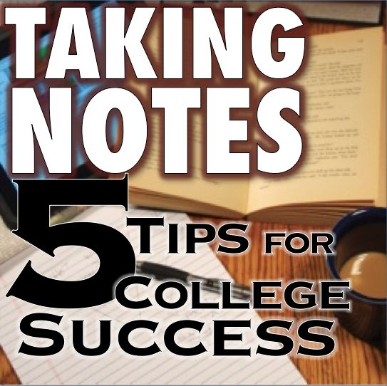 Taking Notes 5 College Success Tips Study Swag Pinterest
