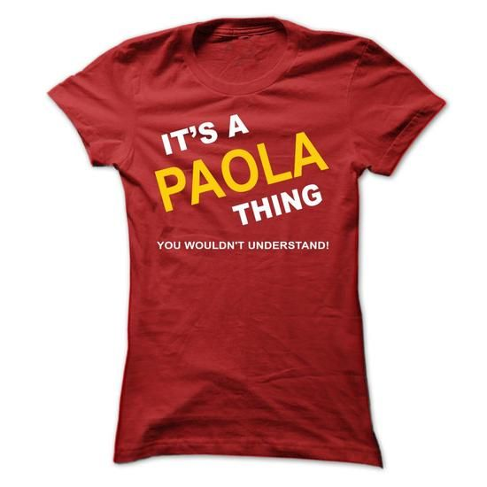 Its A Paola Thing - #hoodies #hoodies/jackets. BUY TODAY AND SAVE  => https://www.sunfrog.com/Names/Its-A-Paola-Thing-ekefk-Ladies.html?60505