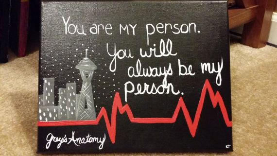 """Grey's Anatomy TV Show """"You're My Person"""" Hand-Painted Acrylic 8 X 10 Canvas"""