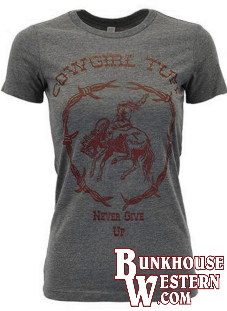 @cowgirltuffco Red & Gray Bronc Rider Tee Shirt, Never Give Up, Cowgirl Tuff Company, Barbed Wire, Cottn T-Shirt, $19.99, http://bunkhousewestern.com/s1606
