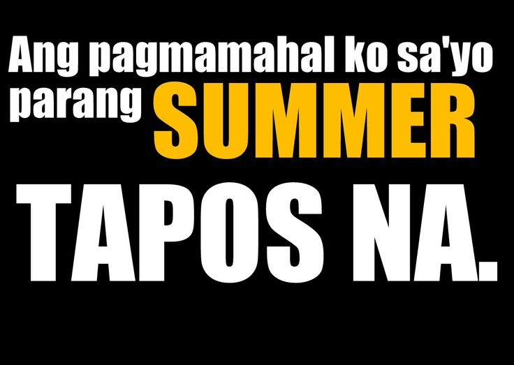 Funny Tagalog Quotes About Life Tumblr Love Quotes For Him Tagalog Kilig  Life Quotes