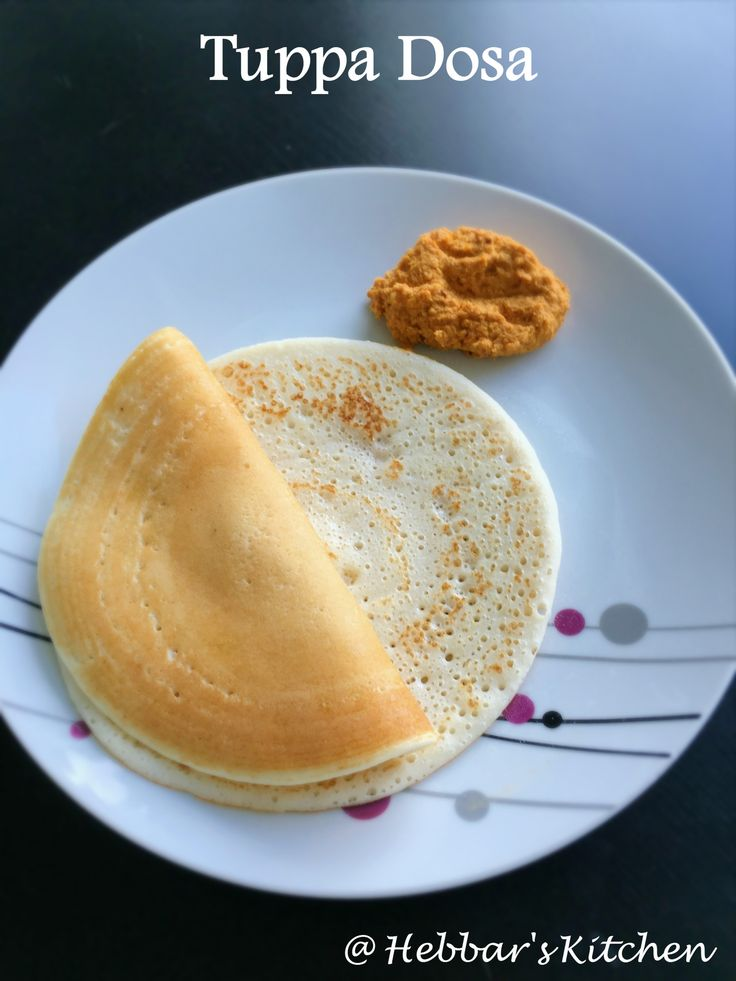 tuppa dosa is a signature dosa of udupi-mangalore region, now served everywhere. the varieties of dosas made in india are endless and is extremely soft.