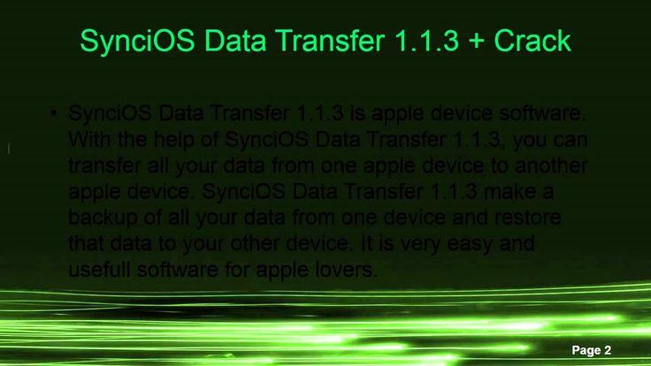 SynciOS Data Transfer 1.1.3 + Crack  http://www.androidfreeapplications.com/2015/07/syncios-data-transfer-113-crack.html  www.androidfreeapplications.com
