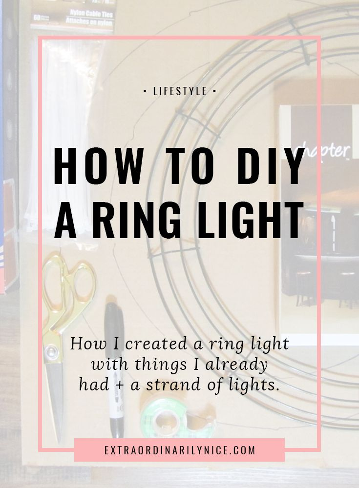 DIY Ring Light | Cheap Lighting | Lights Under $20 via @extraniceblog