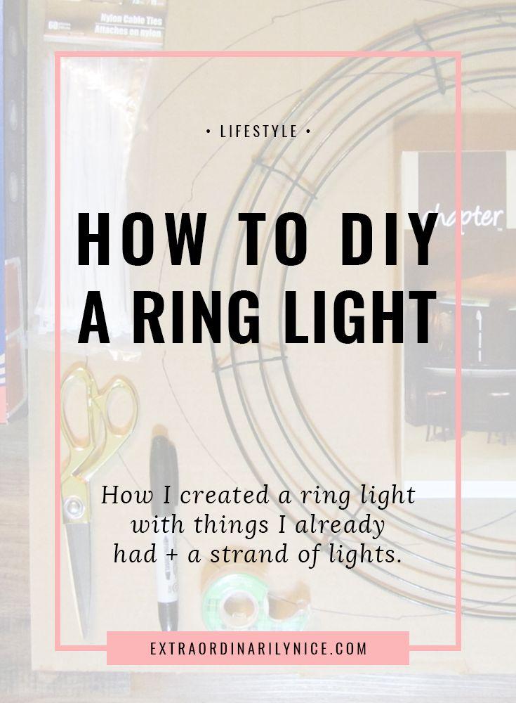 DIY Ring Light | Cheap Lighting | Lights Under $20 via @extraniceblog