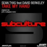 REVIEWED: Sean Tyas feat. David Berkeley – Take My Hand [SUBCULTURE]