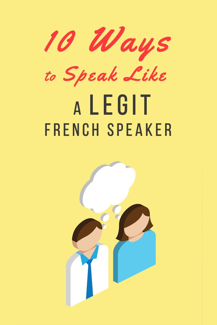 """Great article on how to use less """"textbook French"""" and sound more like a native speaker!"""