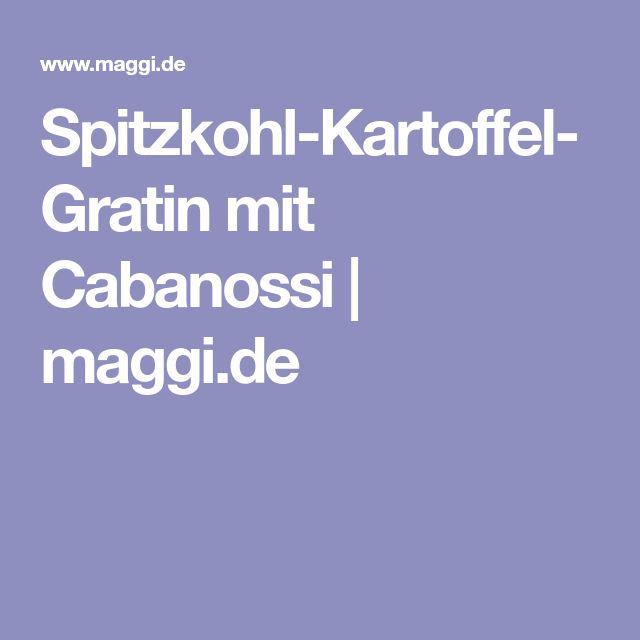 Spitzkohl-Kartoffel-Gratin mit Cabanossi | maggi.de
