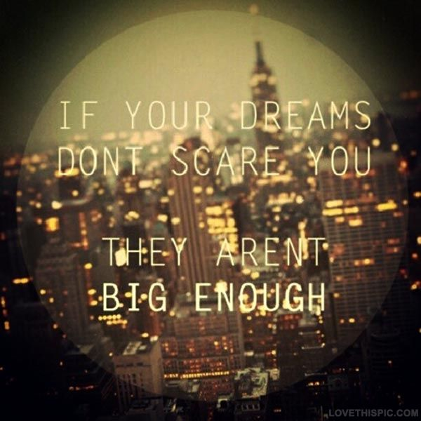 if your dreams dont scare you life quotes quotes city dreams life quote city photography dream quotes