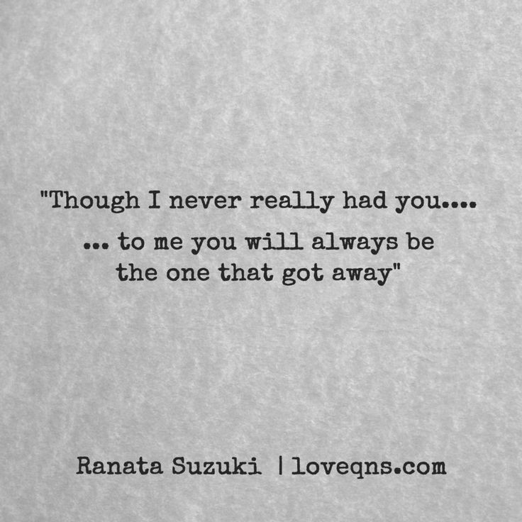25+ Best Lost Love Quotes On Pinterest