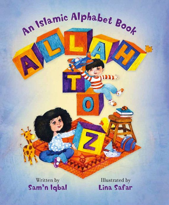 Allah to Z: An Islamic Alphabet Book by IslamicChildrensBook