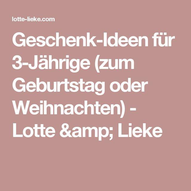 Geschenk-Ideen für 3-Jährige (zum Geburtstag oder Weihnachten) - Lotte & Lieke